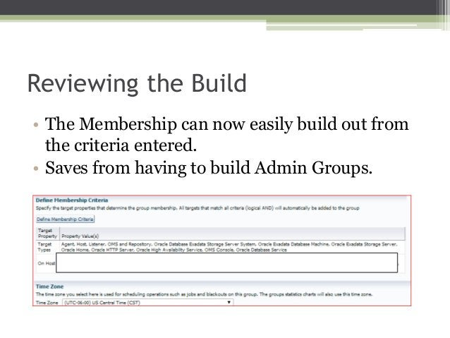 Reviewing the Build • The Membership can now easily build out from the criteria entered. • Saves from having to build Admi...