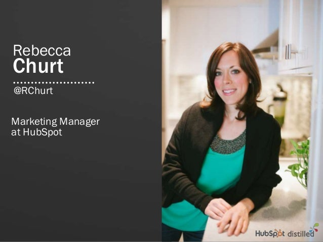 RebeccaChurtMarketing Managerat HubSpot@RChurt