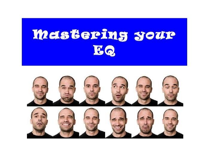 Mastering your EQ Choosing the Secret Competitive Advantage