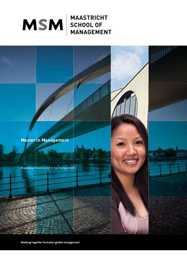 Master in Management Shape your future career in top management Working together for better global management