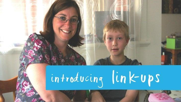 introducing   link-ups
