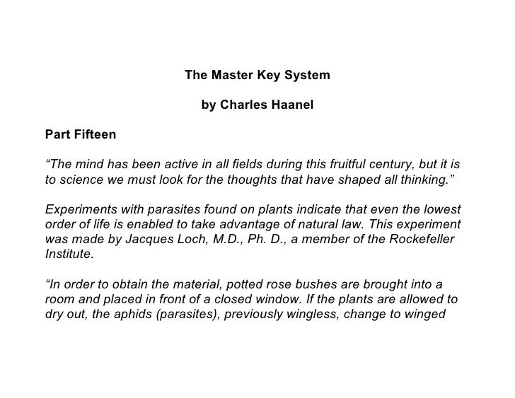 """The Master Key System                               by Charles Haanel  Part Fifteen  """"The mind has been active in all fiel..."""