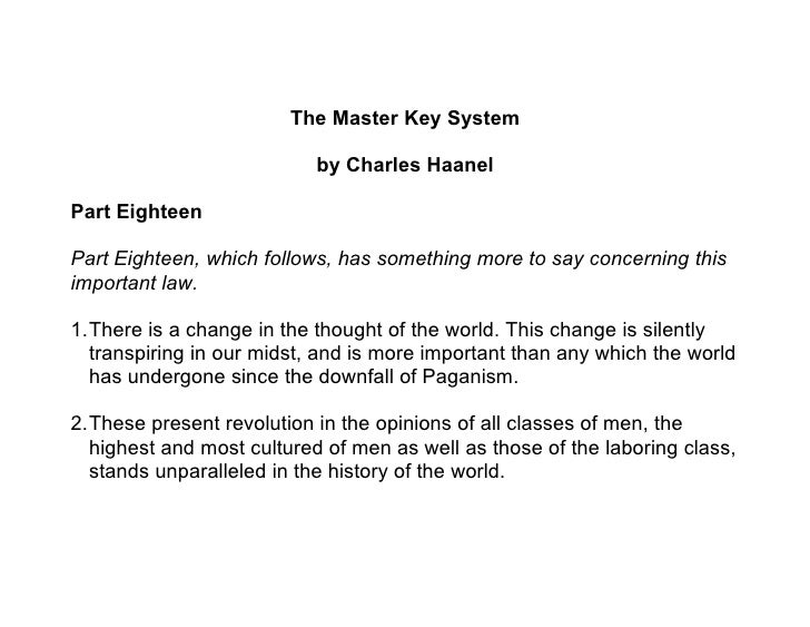The Master Key System                             by Charles Haanel  Part Eighteen  Part Eighteen, which follows, has some...