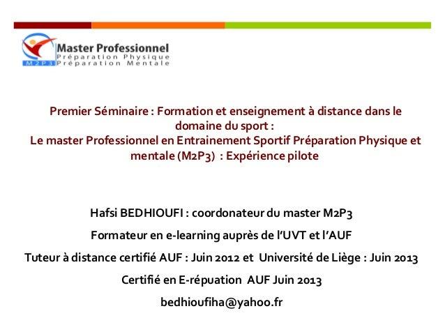 Premier Séminaire : Formation et enseignement à distance dans le domaine du sport : Le master Professionnel en Entrainemen...