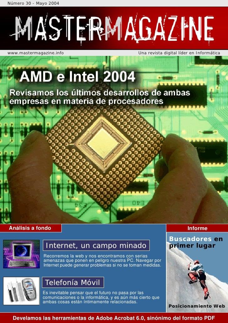 Número 30 - Mayo 2004     www.mastermagazine.info                                    Una revista digital líder en Informát...