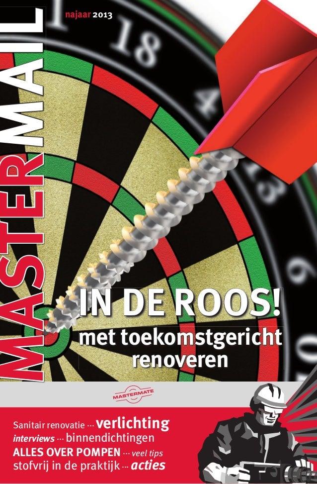 WWW.MASTERMATE.NL WWW.MASTERMATE.NLWWW.MASTERMATE.NL najaar 2013 Sanitair renovatie ... verlichting interviews ... binnend...