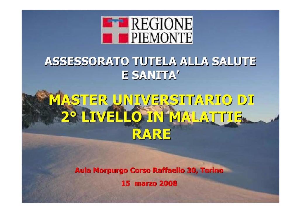 ASSESSORATO TUTELA ALLA SALUTE           E SANITA'  MASTER UNIVERSITARIO DI  2° LIVELLO IN MALATTIE           RARE      Au...