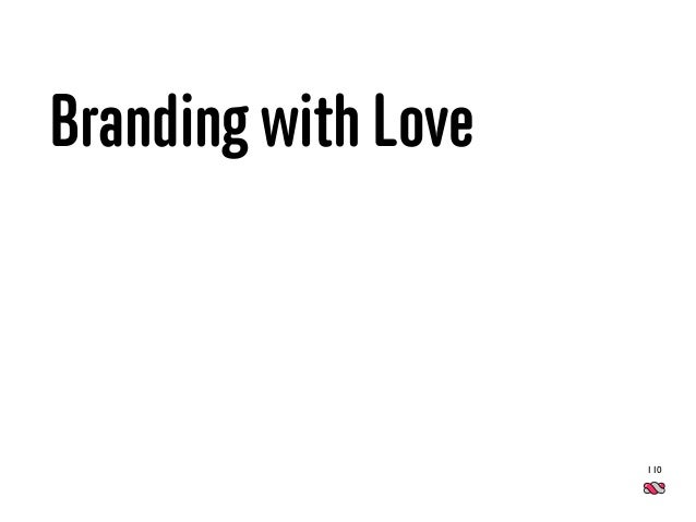Branding with Love 110