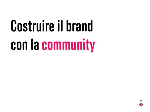 Costruire il brand con la community 94