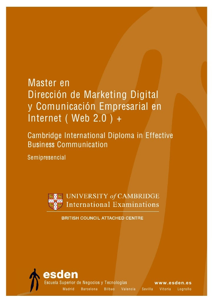 Master en Dirección de Marketing Digital y Comunicación Empresarial en Internet ( Web 2.0 ) + Cambridge International Dipl...