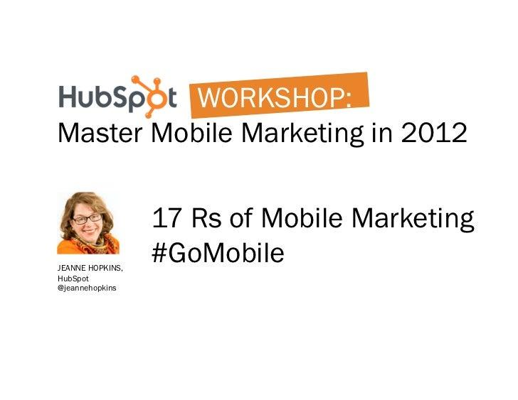Master Mobile Marketing in 2012 Slide 2