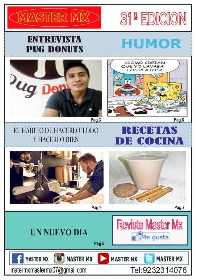 RECETAS DE COCINA HUMOR Pag.7 Pag.8 Pag.6 MASTER MX MASTER MX MASTER MX MASTER MX 31ªEDICION31ªEDICION Pag.9 matermxmaster...