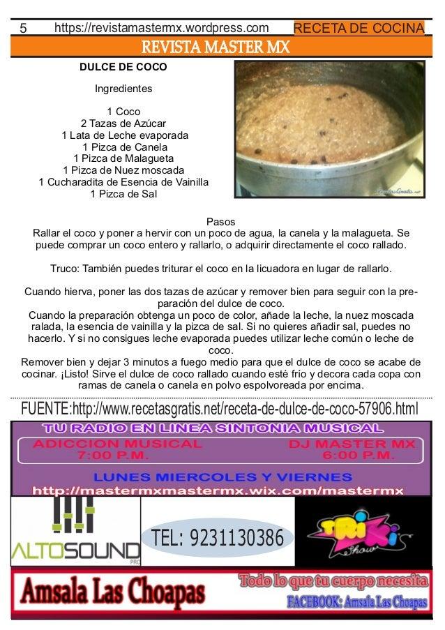 REVISTA MASTER MX 5 RECETA DE COCINAhttps://revistamastermx.wordpress.com DULCE DE COCO Ingredientes 1 Coco 2 Tazas de Azú...