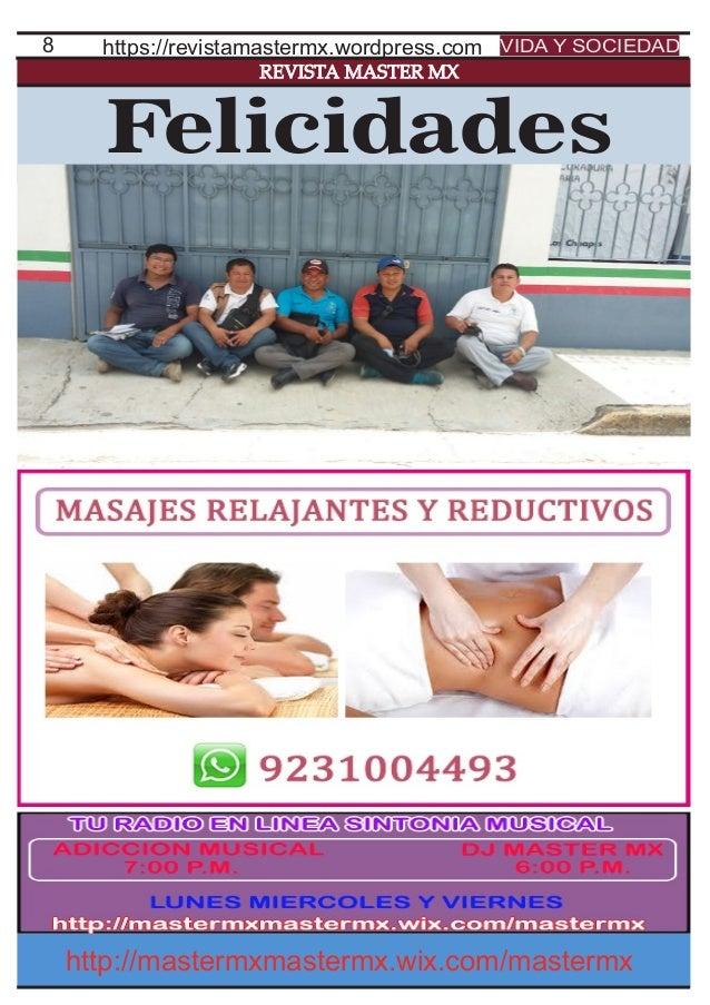 8 REVISTA MASTER MX https://revistamastermx.wordpress.com VIDA Y SOCIEDAD http://mastermxmastermx.wix.com/mastermx Felicid...