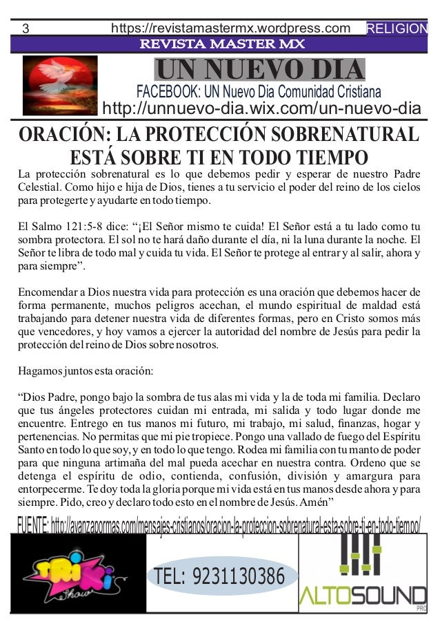 3 REVISTA MASTER MX ORACIÓN: LA PROTECCIÓN SOBRENATURAL ESTÁ SOBRE TI EN TODO TIEMPO La protección sobrenatural es lo que ...