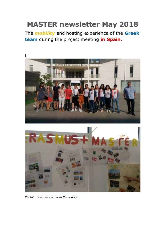 MASTER newsletter Μay 2018 The mobility and hosting experience of the Greek team during the project meeting in Spain. I Ph...