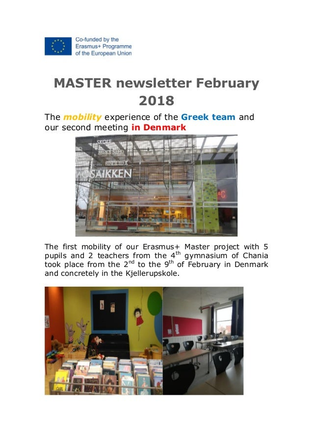 MASTER newsletter February 2018 The mobility experience of the Greek team and our second meeting in Denmark The first mobi...