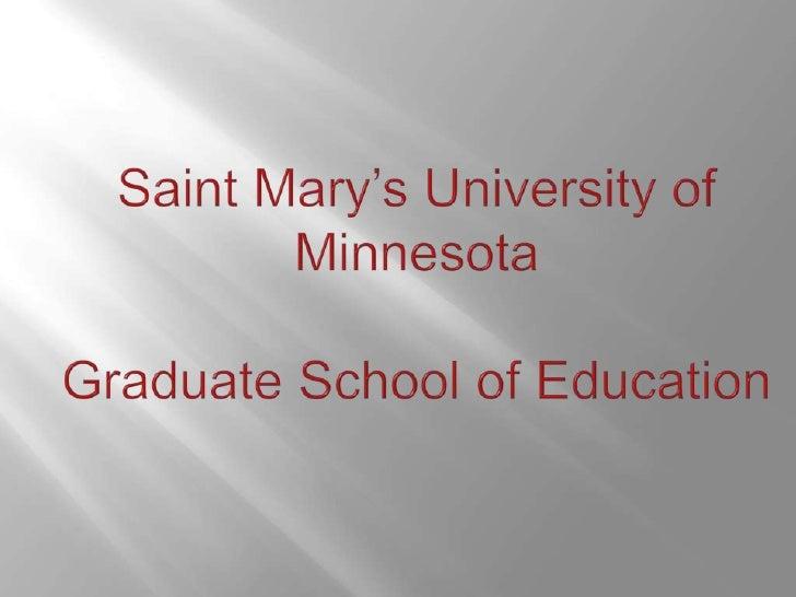Saint Mary's University of MinnesotaGraduate School of Education<br />