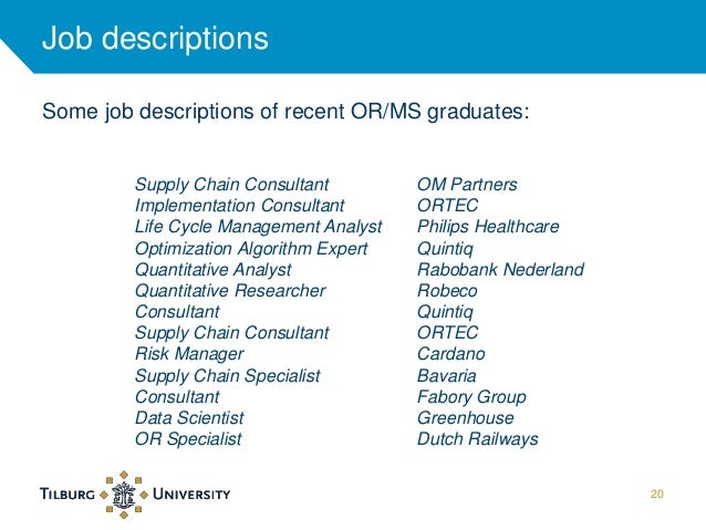 Master Operations Research and Management Science 2014 – Research Analyst Job Description