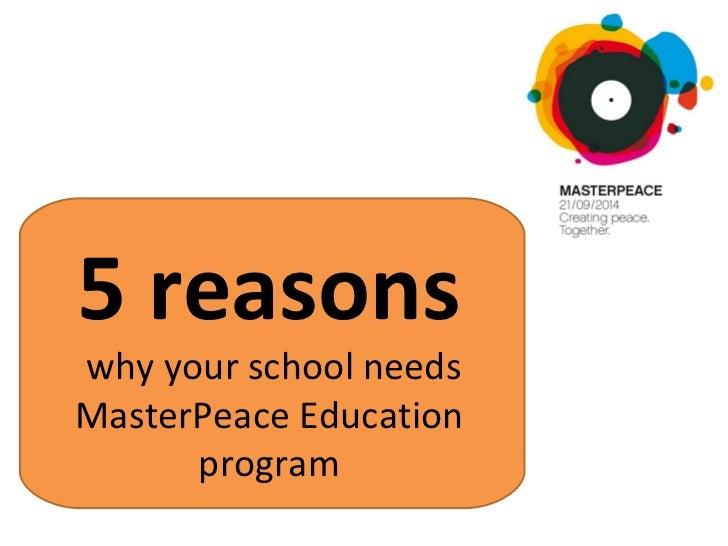 5 reasons  why your school needs MasterPeace Education program