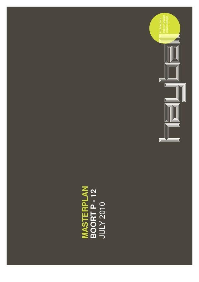 Architecture InteriorDesign UrbanDesign MASTERPLAN BOORTP-12 JULY2010