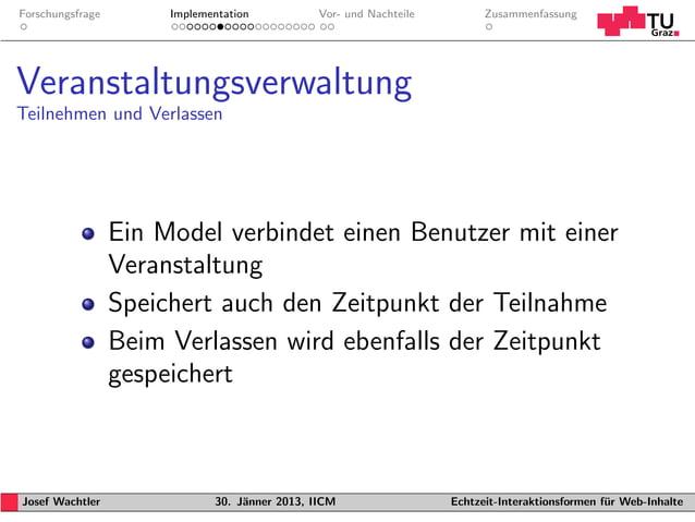 Forschungsfrage        Implementation           Vor- und Nachteile         ZusammenfassungVeranstaltungsverwaltungTeilnehm...