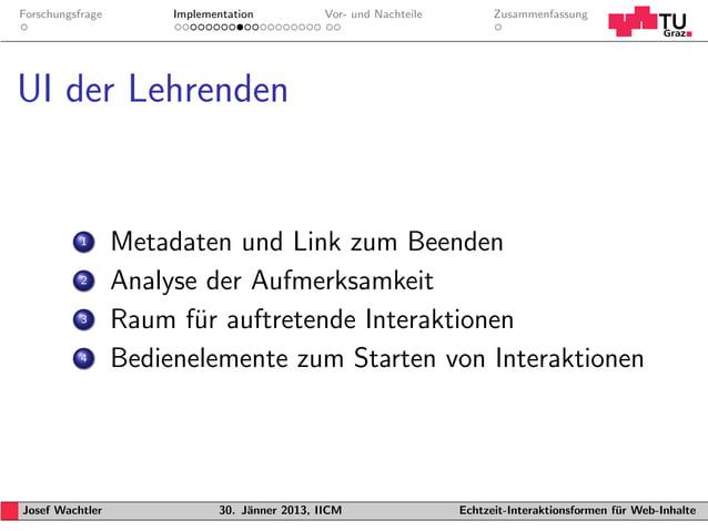 Forschungsfrage        Implementation           Vor- und Nachteile         ZusammenfassungUI der Lehrenden           1    ...