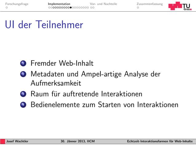 Forschungsfrage        Implementation           Vor- und Nachteile         ZusammenfassungUI der Teilnehmer           1   ...