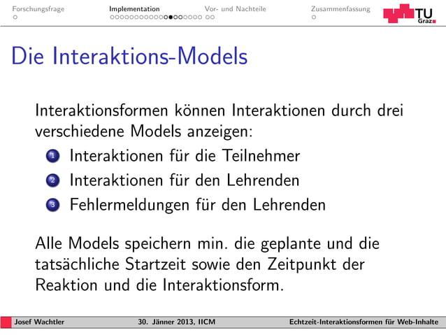 Forschungsfrage   Implementation           Vor- und Nachteile         ZusammenfassungDie Interaktions-Models      Interakt...