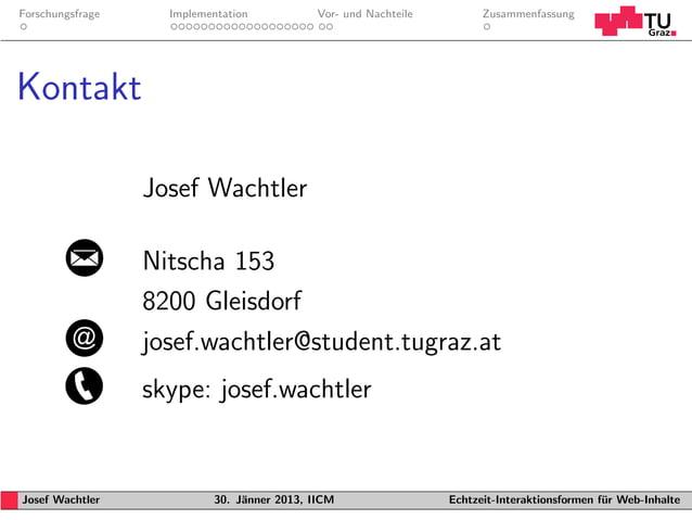 Forschungsfrage     Implementation           Vor- und Nachteile         ZusammenfassungKontakt                  Josef Wach...