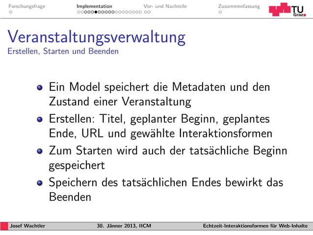 Forschungsfrage        Implementation           Vor- und Nachteile         ZusammenfassungVeranstaltungsverwaltungErstelle...