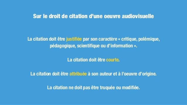 Sur le droit de citation dans d'autres secteurs Citation d'une image pas autorisée en droit français, même pour une portio...