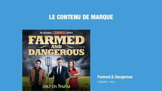 Farmed & Dangerous Chipotle + Hulu LE CONTENU DE MARQUE