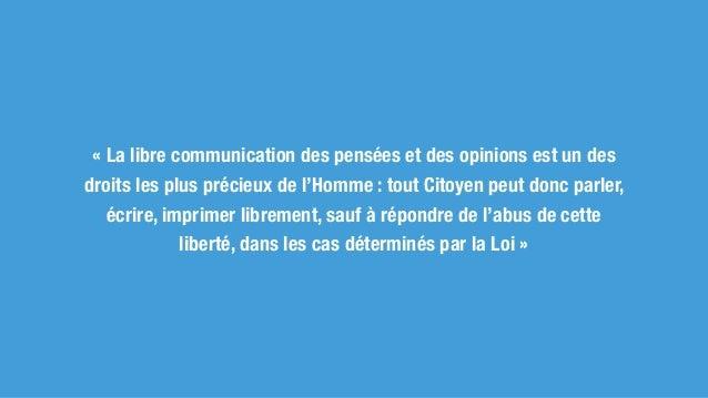 Les exceptions à la liberté d'expression Cette liberté ne doit toutefois pas faire preuve d'un abus, qui est caractérisé p...