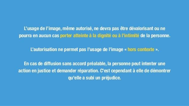 Quelques exceptions au droit à l'image : le droit à l'information : l'autorisation n'est pas nécessaire dans le cas d'un é...