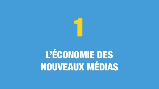 L'ÉCONOMIE DES NOUVEAUX MÉDIAS 1