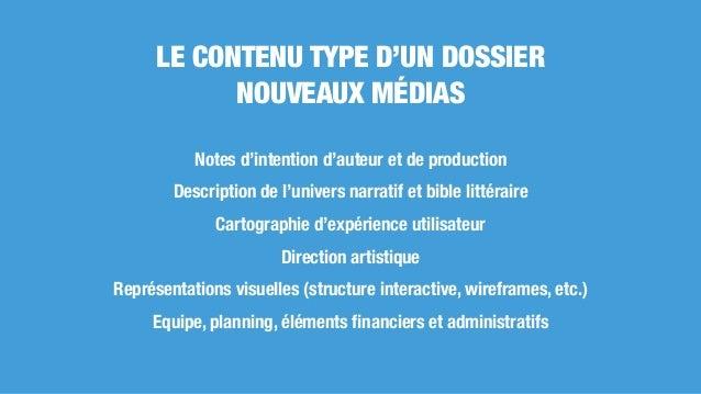 Notes d'intention d'auteur et de production Description de l'univers narratif et bible littéraire Cartographie d'expérienc...