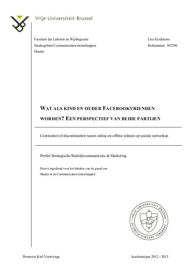 Faculteit der Letteren en Wijsbegeerte  Lise Eerdekens  Studiegebied Communicatiewetenschappen  Rolnummer: 103290  Master ...