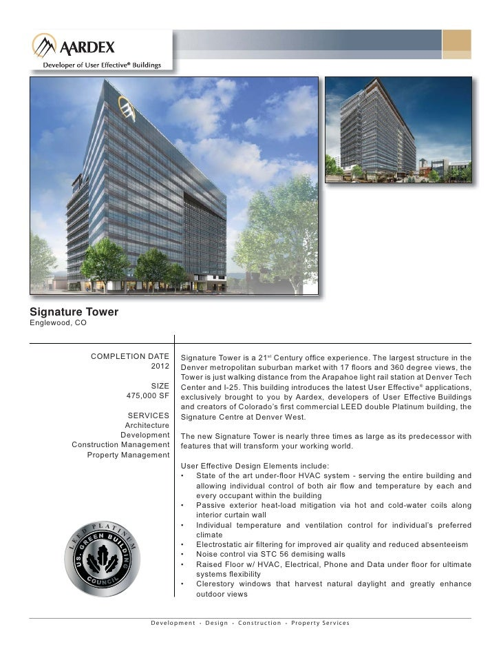 Signature Tower Englewood, CO                     COMPLETION DATE              Signature Tower is a 21st Century office exp...