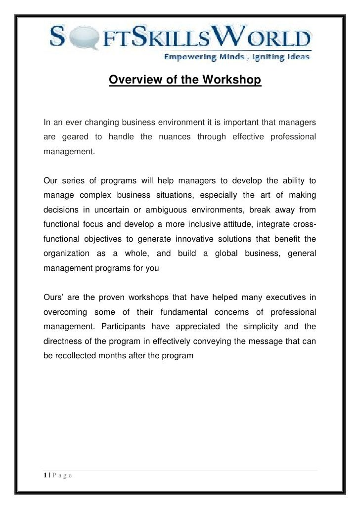 Overview of the WorkshopIn an ever changing business environment it is important that managersare geared to handle the nua...