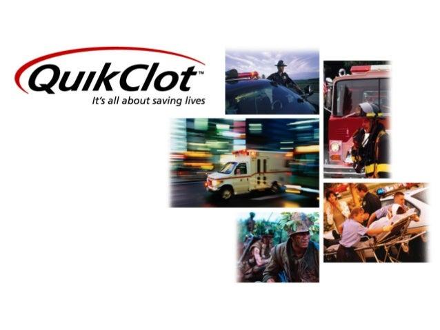 Procedures for First Responders'         application of          QuikClot®       hemostatic agent