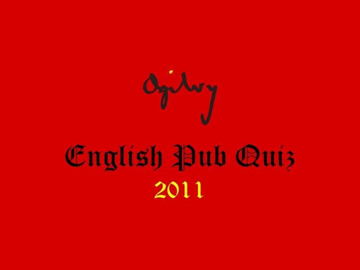 Ogilvy Pub Quiz 2011