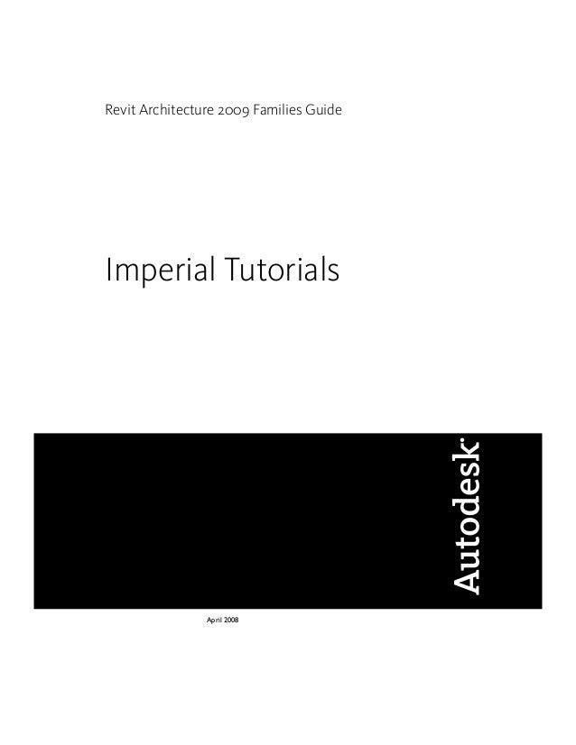 Revit Architecture 2009 Families Guide Imperial Tutorials April 2008