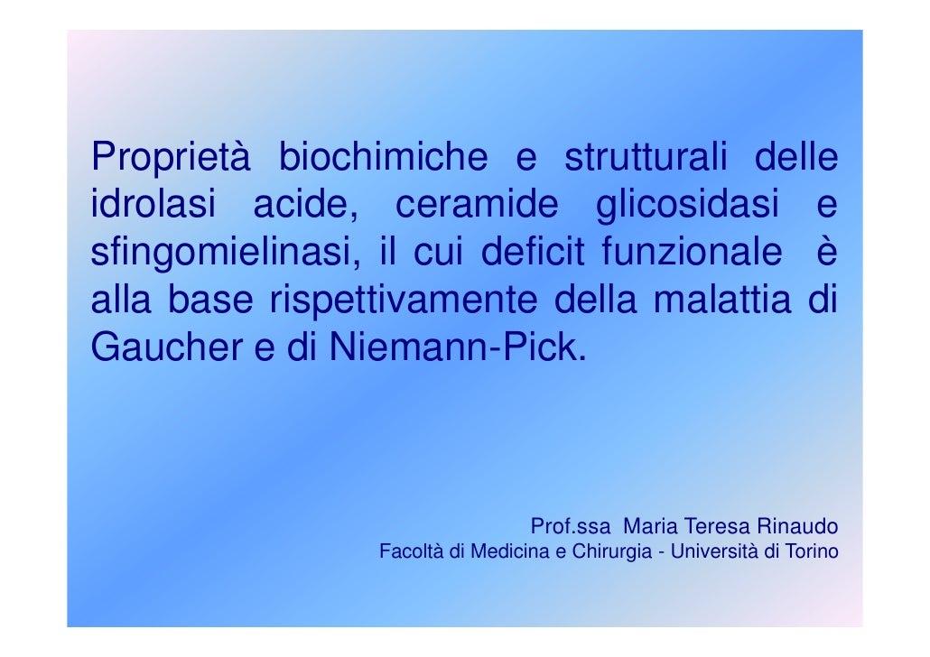 Proprietà biochimiche e strutturali delle idrolasi acide, ceramide glicosidasi e sfingomielinasi, il cui deficit funzional...