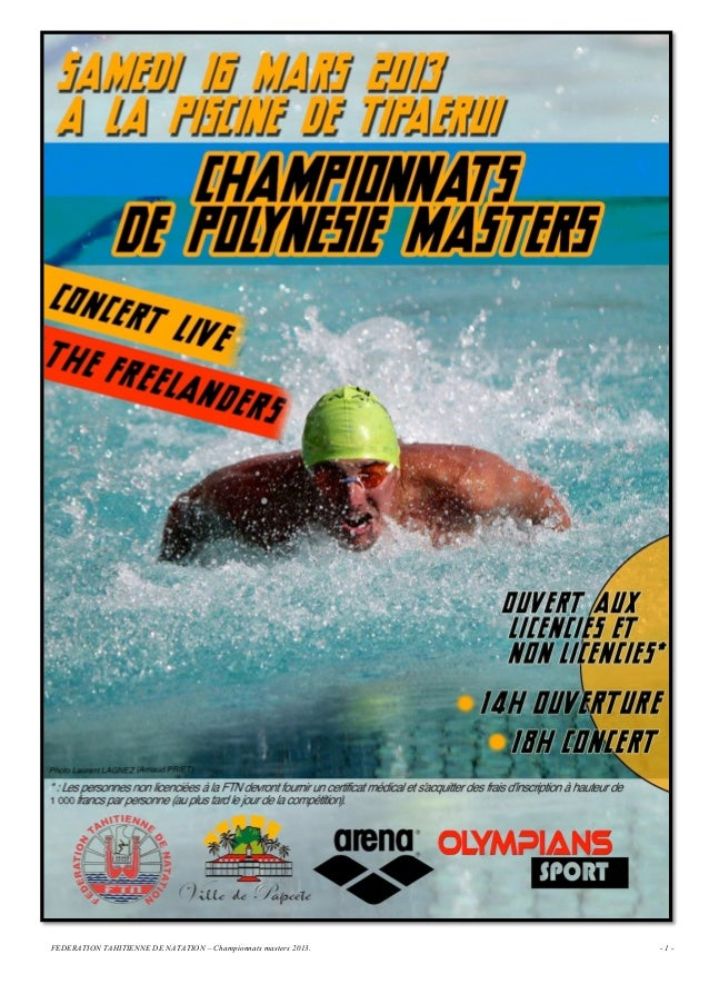 FEDERATION TAHITIENNE DE NATATION – Championnats masters 2013.   -1-