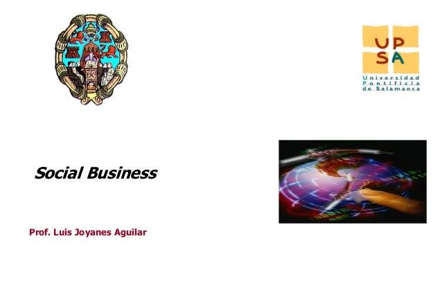 IINT Social BusinessProf. Luis Joyanes Aguilar                             1