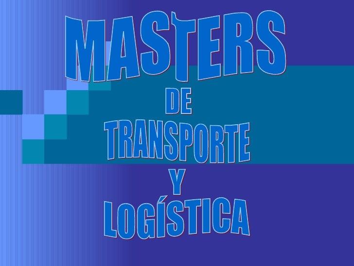 MASTERS DE TRANSPORTE Y LOGÍSTICA