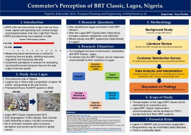 Commuter'sPerceptionofBRTClassic,Lagos,Nigeria. Popoola,Boluwatife.M.Sc.TransportPlanningandEngineering.ts16b...