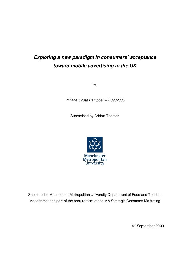 Exploring a new paradigm in consumers' acceptance              toward mobile advertising in the UK                        ...