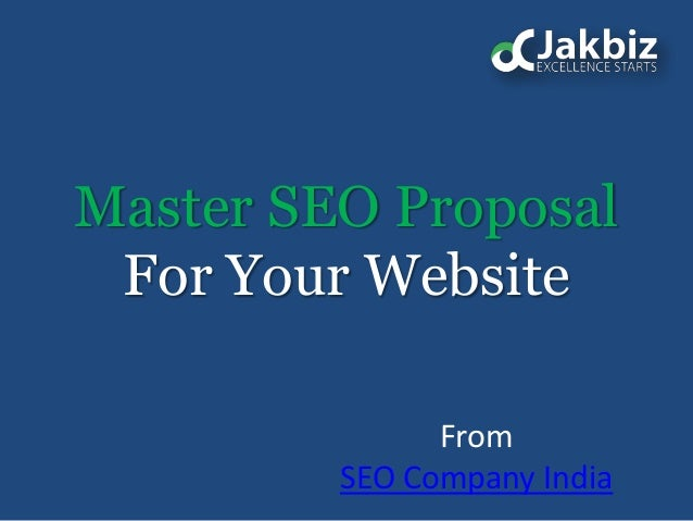 Master SEO ProposalFor Your WebsiteFromSEO Company India